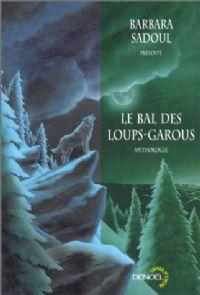 Le Bal des loups-garous [1999]