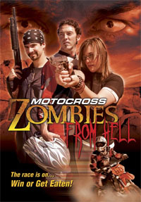 Motocross Zombies from Hell [2007]