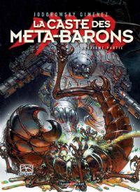 L'Incal : La Caste des Méta-Barons : La Caste de Méta-Barons - Deuxième partie #2 [2007]