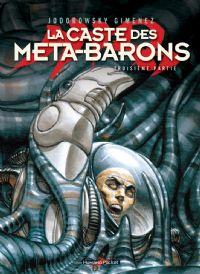 L'Incal : La Caste des Méta-Barons : La Caste Méta-Barons - Troisème Partie #3 [2008]