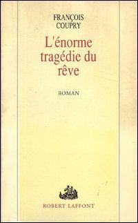 Les Souterrains de l'histoire : L'Énorme tragédie du rêve [1991]
