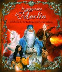 Légendes arthuriennes : Le grimoire de Merlin [2007]