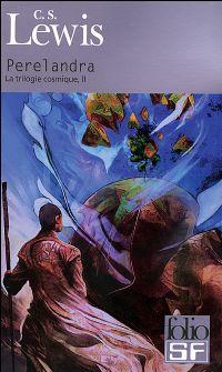 La Trilogie Cosmique : Perelandra #2