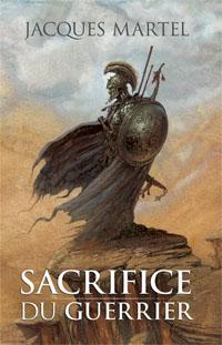 Le Sacrifice du Guerrier T1 [2008]