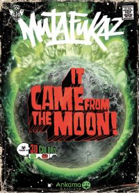 Mutafukaz : It Came From the Moon [2008]