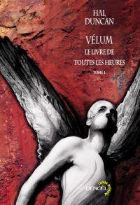 Le livre de toutes les heures : Vélum [#1 - 2008]