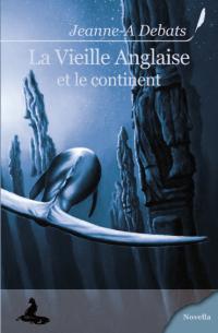 La Vieille anglaise et le continent [2008]