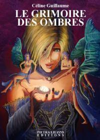 Le Grimoire des ombres [2008]
