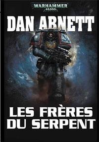 Warhammer 40 000 : Les Frères du Serpent [2008]