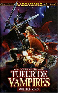 Warhammer : Gotrek et Felix: tueur de vampires #6 [2008]