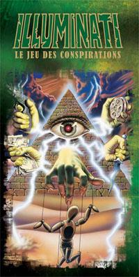 Illuminati, le jeu des conspirations [2008]