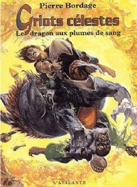 Griots Célestes : Le Dragon aux plumes de sang #2 [2003]