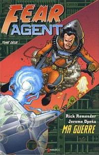 Fear Agent, ma guerre #2 [2008]
