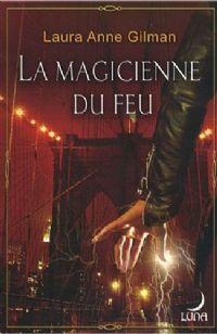 Cycle des Retrievers : La Magicienne du Feu #4 [2008]