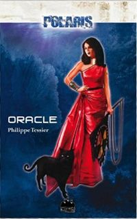 Polaris : Projet domination : Oracle [Tome 1 - 2001]