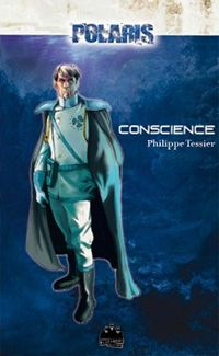 Polaris : Projet domination : Conscience [Tome 2 - 2001]