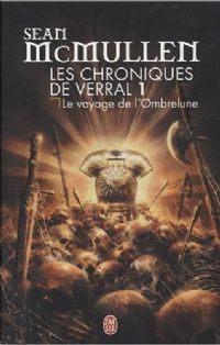 Les Chroniques de Verral : Le Voyage de l'Ombrelune #1 [2008]