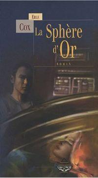 La Sphère d'Or [2008]