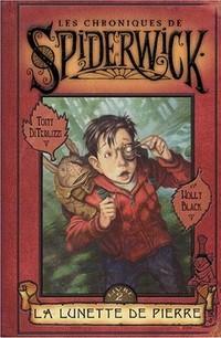 Les Chroniques de Spiderwick : Chroniques de Spiderwick : La lunette de pierre tome 2 [2004]