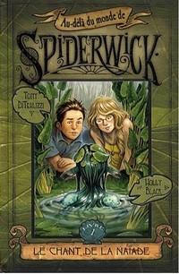 Les Chroniques de Spiderwick : Au-delà du monde de Spiderwick: Le chant de la naïade [tome 1 - 2007]
