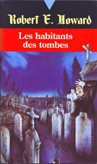 Les habitants des tombes [1991]