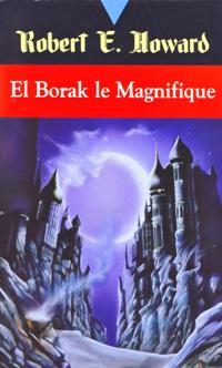 El Borak le magnifique [1992]