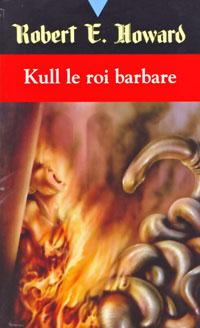 Kull le conquérant : Kull le roi barbare [1992]