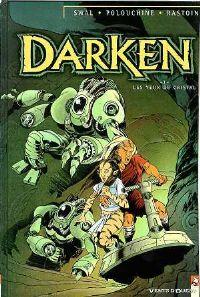 Shaan : Darken : Les yeux de cristal [tome 1 - 2001]