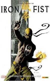 L'histoire du dernier Iron Fist [#1 - 2008]