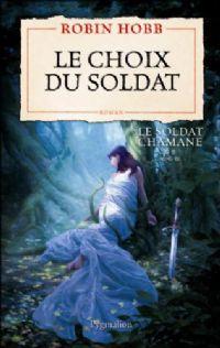 Le Soldat Chamane : Le Choix du Soldat [#5 - 2008]