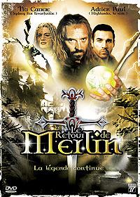 Légendes arthuriennes : Le Retour de Merlin