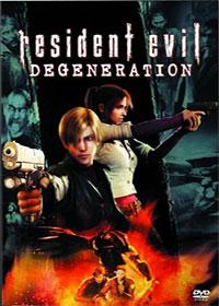 Resident Evil : Degeneration [2009]