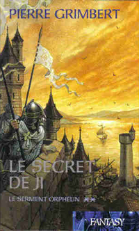 Le Cycle de Ji : Le Secret de Ji : Le serment orphelin tome 2 [1996]