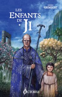 Le Cycle de Ji : Les enfants de Ji tome 1 [2007]