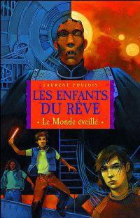 Les Enfants du Rêve : Le Monde Eveillé #1 [2006]