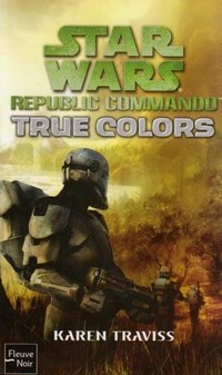Star Wars : Republic Commando : True Colors [#3 - 2008]