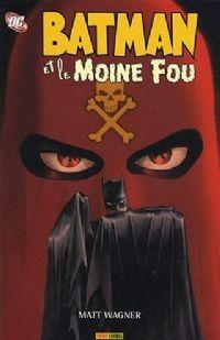 Batman et le moine fou [#1 - 2008]