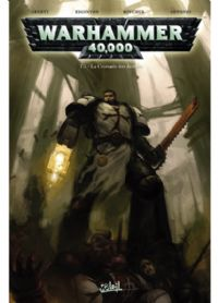 Warhammer 40 000 : La Croisade des Damnés #1 [2008]