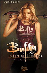 Buffy contre les vampires : Saison 8 Comics : Un long retour au bercail [#1 - 2008]
