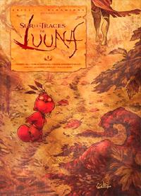 Sur les traces de Luuna #1 [2008]