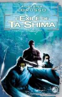 L'Exilé de Ta-Shima #2 [2008]