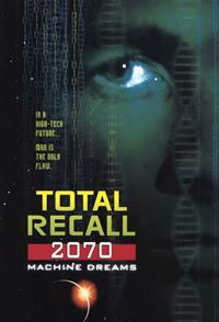 Total Recall 2070 [1999]