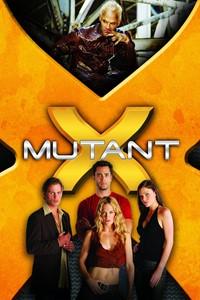 Mutant X [2001]
