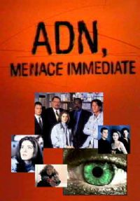 ADN menace immédiate [1998]