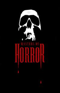 Masters of Horror [2005]
