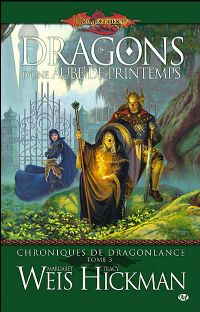 Les Chroniques de Dragonlance : Dragons d'une aube de printemps #3 [2008]