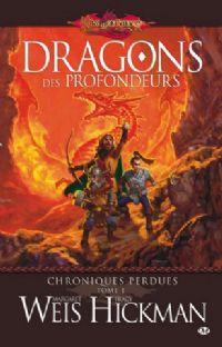 Titre : Les Chroniques perdues : Dragons des profondeurs #1 [2008]