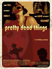 Pretty Dead Things [2006]