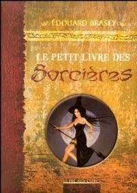 Le Petit Livre des Sorcières [2008]
