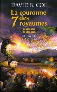 La Couronne des Sept Royaumes : Le Pacte des Justes #10 [2008]